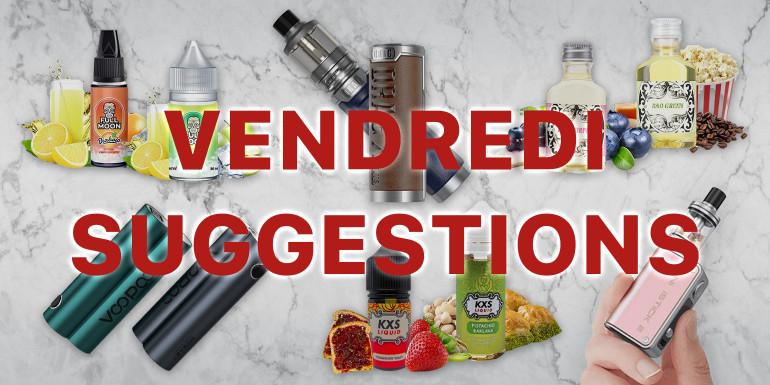 E-liquides, boxes électroniques et concentrés DIY ... les petites suggestions de la semaine #1