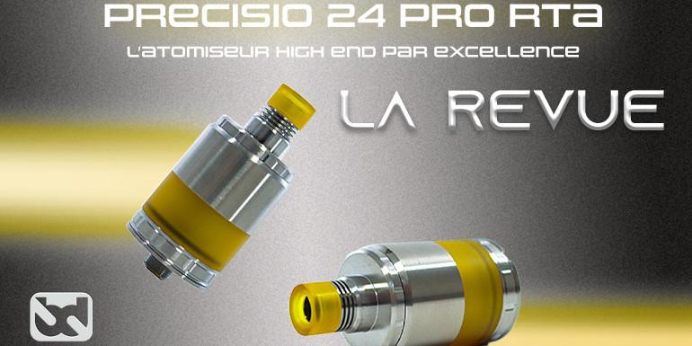 Precisio Pro 24 RTA, outil glorieux et percutant
